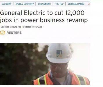 通用电气裁员1.2万人:传统电力大势已去,光伏发电大势所趋